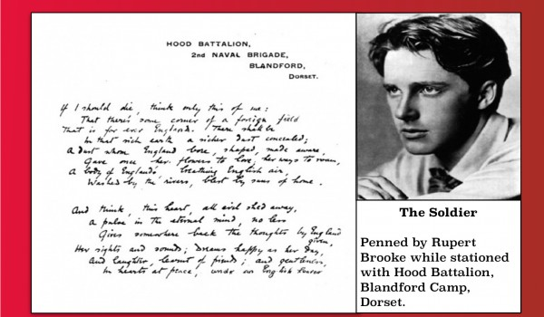 The Soldier written by Rupert Brooke while stationed in Blandford